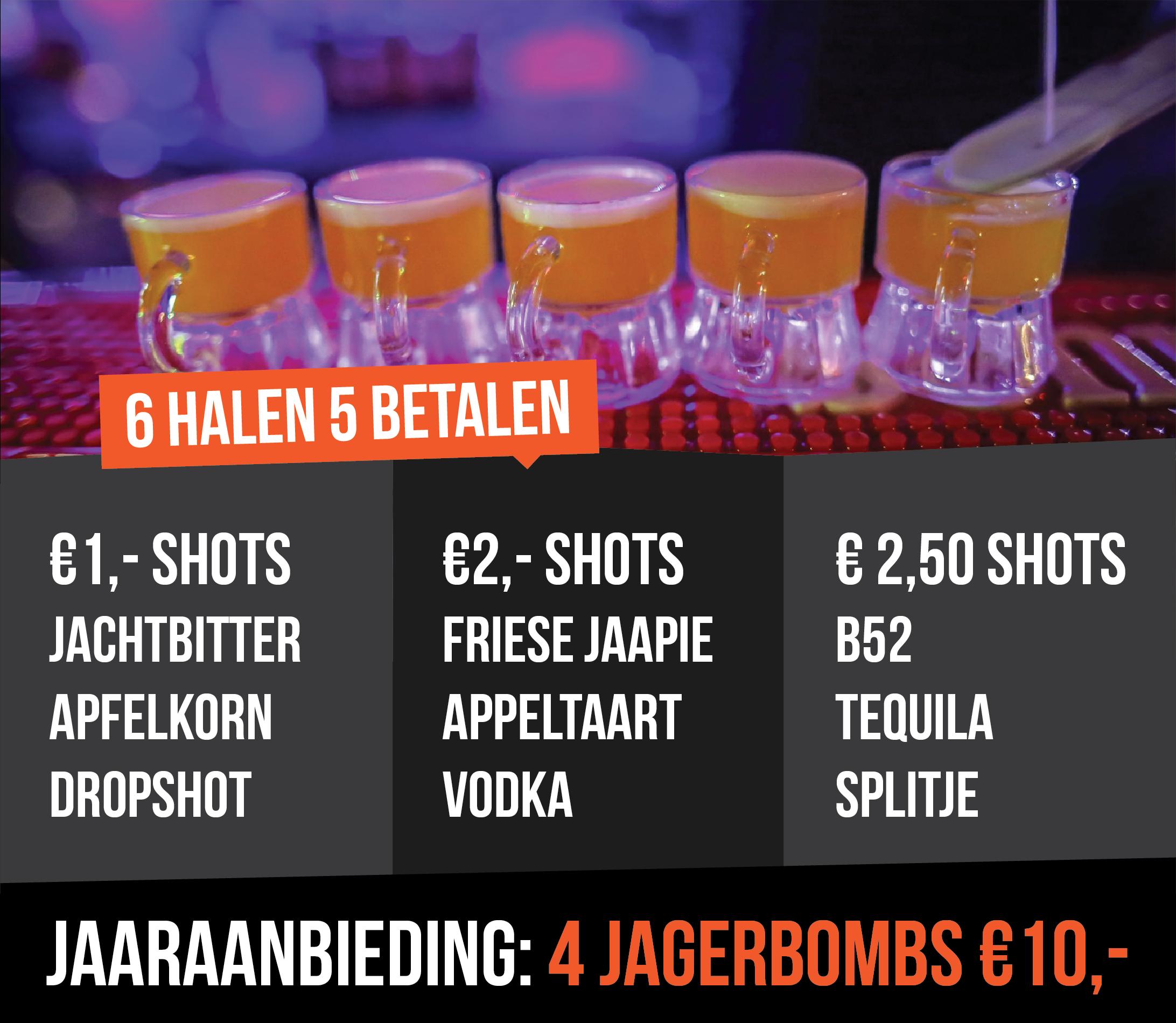 6 halen shots 't Gat van Groningen